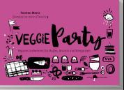Veggieparty - Vegane Leckereien für Buffet, Brunch und Biergarten